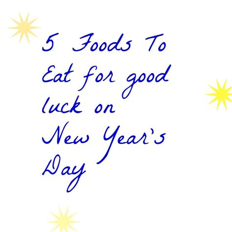 new years day food for luck food 5 foods to eat for luck on new year s day stylish