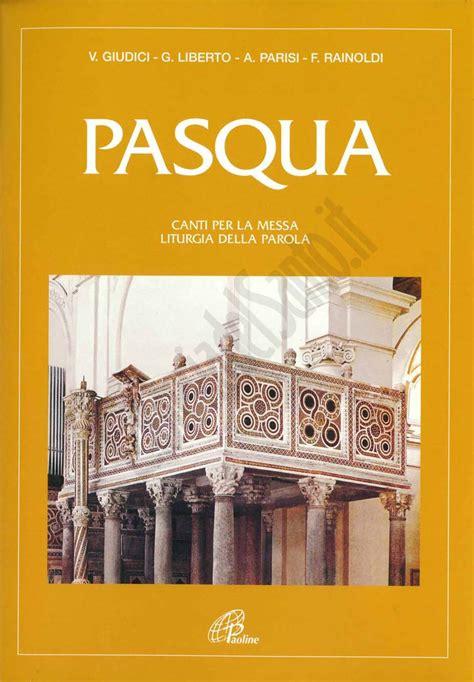 canti d ingresso messa pasqua spartito di aa vv paoline edizioni spartiti per