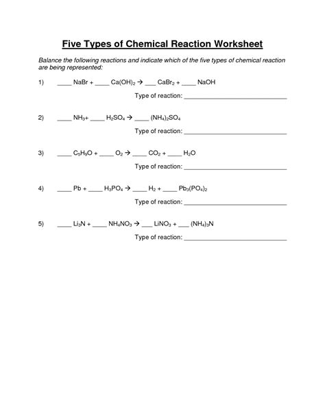 Type Of Chemical Reactions Worksheet by 14 Best Images Of Chemical Reactions Worksheet Types