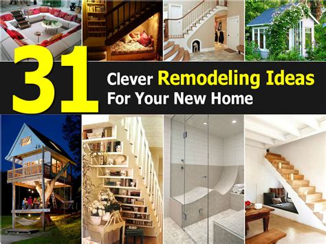 31 clever remodeling ideas for your new home