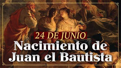 24 de junio maluma enteadas santo del d 205 a 24 de junio nacimiento de san juan