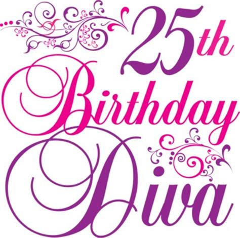 Happy 25th Birthday Quotes 25th Birthday Quotes Sayings 25th Birthday Picture Quotes