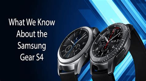 Samsung Gear S4 updates 2018   expected price,features, images & release date   World Top Updates