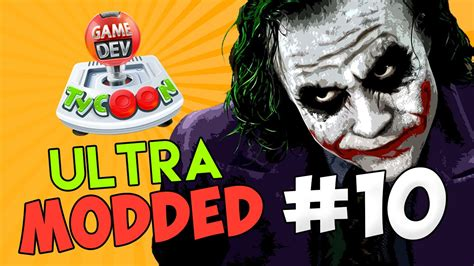 game dev tycoon ultra mod game dev tycoon ultra modded 10 the joker w seniac