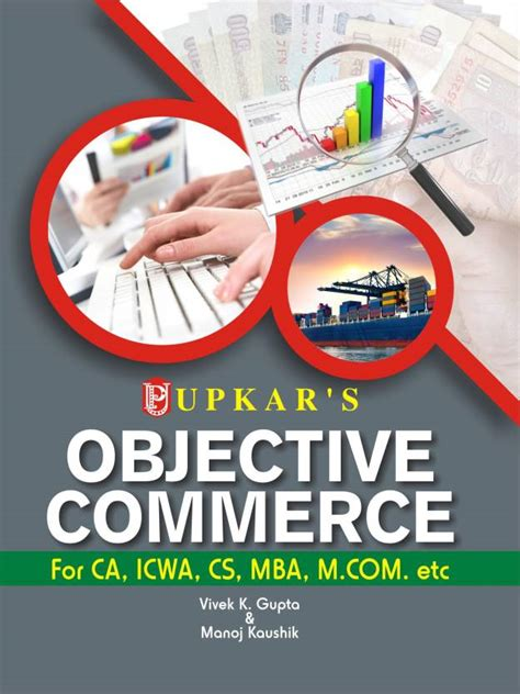 A And M Commerce Mba by Objective Commerce For Ca Icwa Cs Mba M Etc
