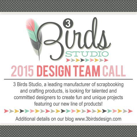 3birds studio 3 birds 2015 design team call 3birds studio