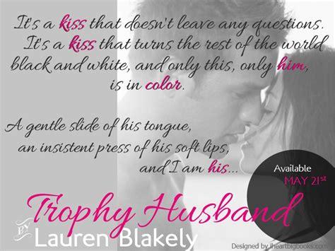 Novel Remajaa Novel My Sweet Husband teaser 1 trophy husband blakely a novel affair book