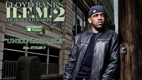 lloyd banks radio unexplainable by lloyd banks ft styles p radio rip