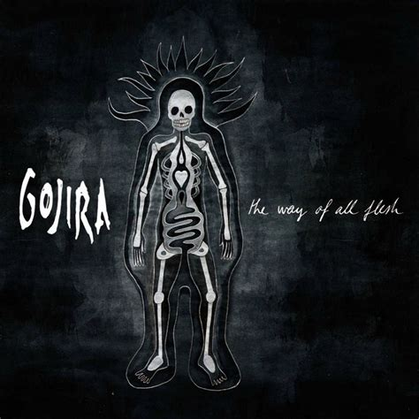 the way of all car 225 tula frontal de gojira the way of all flesh portada