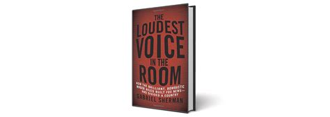 the loudest voice in the room the loudest voice in the room