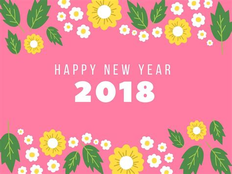 new year 2018 time happy new year 2018 new year wishes quotes images