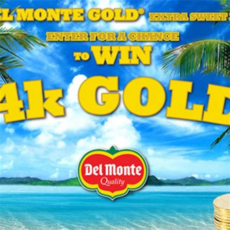 del monte gold for gold sweepstakes granny s giveaways - Gold Sweepstakes