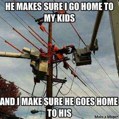 Power Lineman Memes - 978 best images about love my lineman on pinterest