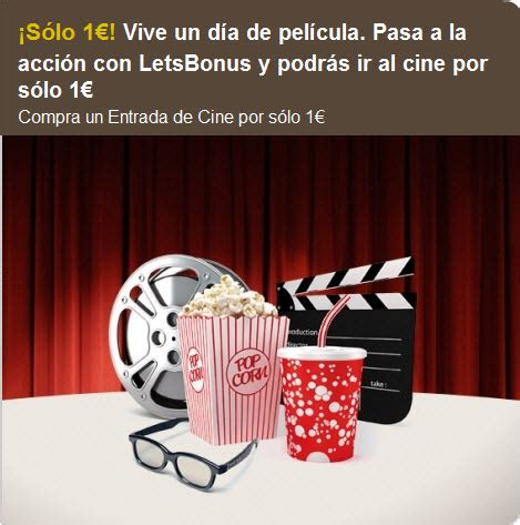 letsbonus entradas cine entradas cinesa en letsbonus a 1 euro