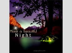 Have a beautiful night 17 - Graphics, quotes, comments ... Instagram Quotes About Love