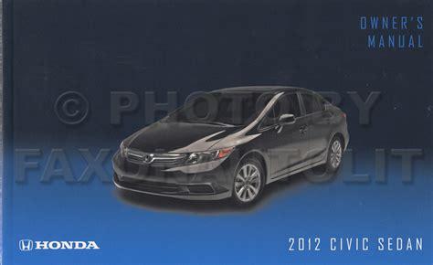 car owners manuals free downloads 2012 honda civic electronic toll collection 2012 honda civic 4 door sedan owner s manual original