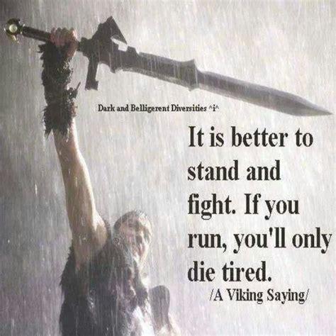 viking tattoo quotes viking quotes proverbs quotesgram