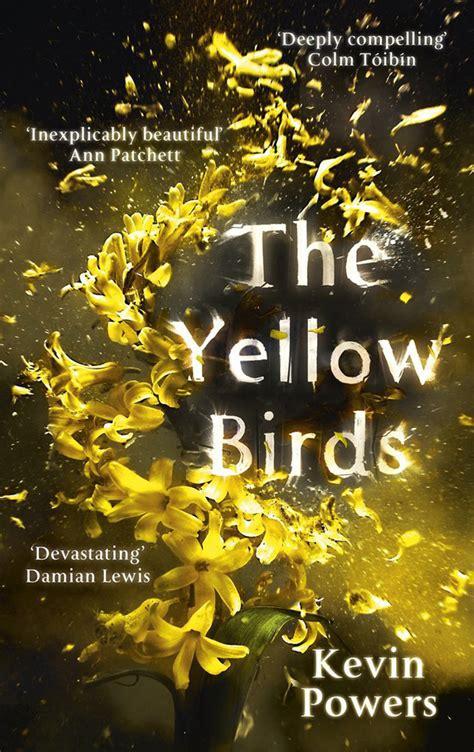 libro the yellow birds 100 libros para leer antes de que se hagan pel 237 culas cut paste blog de moda