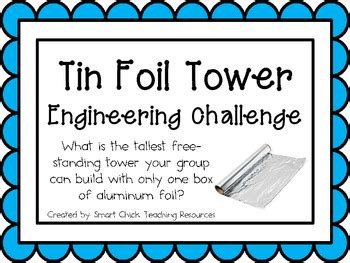 tin foil tower engineering challenge project great stem activity
