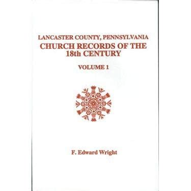 Lancaster Records Lancaster Co Pennsylvania Church Records Of The 18th Century Vol Masthof