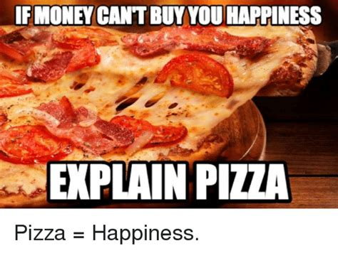 Memes About Pizza - 25 best memes about money and pizza money and pizza memes
