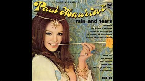 download mp3 full album the rain paul mauriat rain and tears france 1968 full album