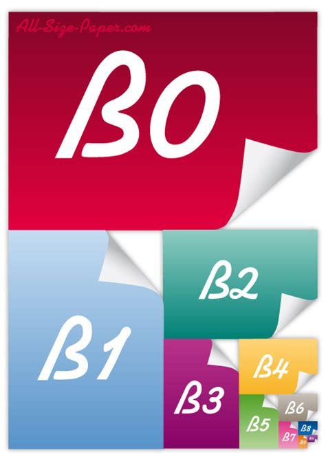 format askep b1 b6 all informations about paper sizes b0 b1 b2 b3 b4 b5