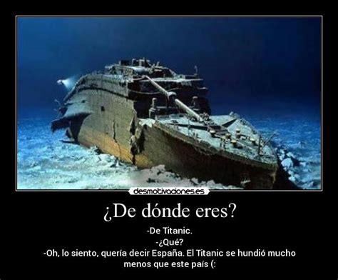 imagenes verdaderas del titanic hundido im 225 genes y carteles de hundimiento pag 4 desmotivaciones