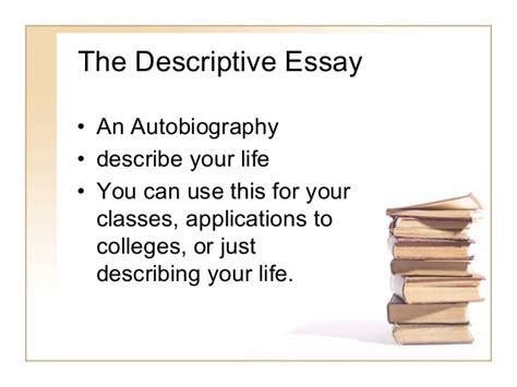 descriptive biography essay descriptive essay autobiography