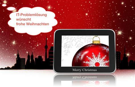 Mit Freundlichen Grüßen Und Frohe Weihnachten Frohe Weihnachten It Probleml 246 Sung