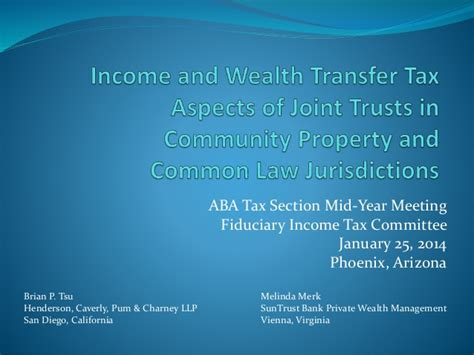 aba tax section income and wealth transfer tax aspects of joint trusts