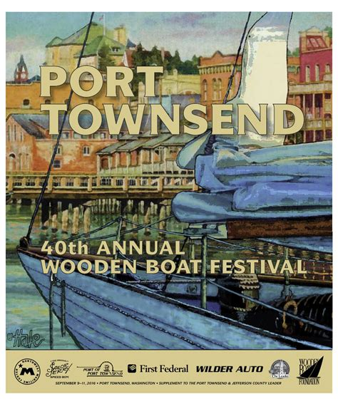 wooden boat festival port townsend port townsend wooden boat festival 2016 program by port