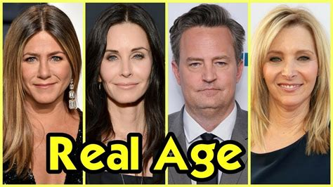 Or Age Rating 2018 Friends Cast Real Age 2018