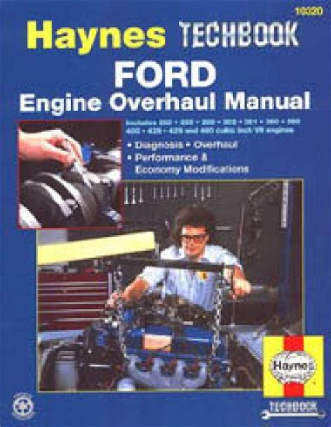 automotive engines diagnosis repair rebuilding books ford engine overhaul manual diagnosis performance and economy