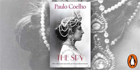 Pdf Mata Haris Last Novel by Alchemist Author Paulo Coelho S New Novel On Mata Hari
