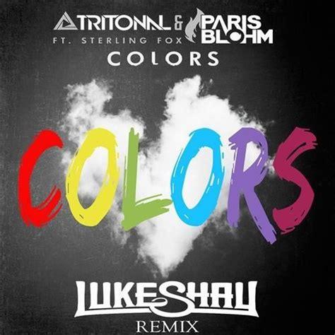 colors tritonal tritonal blohm colors luke shay remix