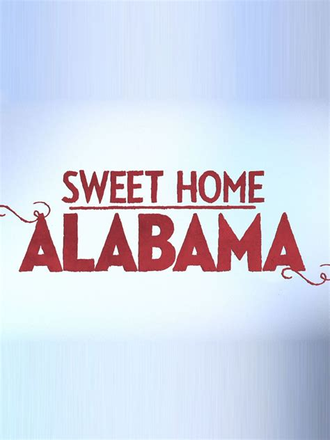 sweet home alabama cast and characters tv guide