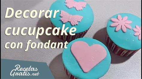 como decorar cupcakes letras decorar cupcake con fondant youtube