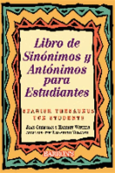 libro the spanish speaking world a libro de sinonimos y antonimos para spanish thesaurus for students paperback