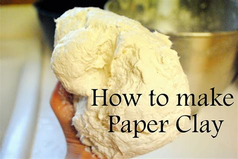 Make Your Own Paper Clay - dahlhart how to make paper clay
