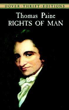 thomas paines rights of 1843546280 rights of man by thomas paine reviews discussion bookclubs lists