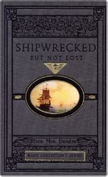 ship wrecked stranded on an world books shipwrecked but not lost exodus books