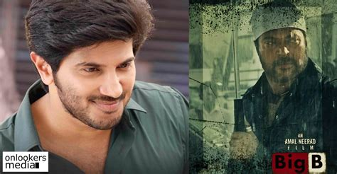 big b quot big b is my favorite quot says dulquer