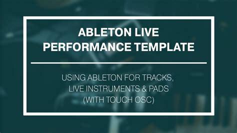 touchosc templates ableton ableton live performance template touchosc