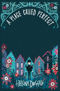 a place called perfect cover reveal a place called perfect helena duggan bookloverjo