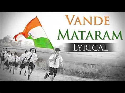 ar rahman patriotic songs mp3 download download vande mataram hd national song of india