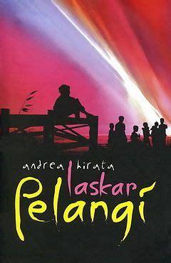 novel film laskar pelangi laskar pelangi quot the rainbow warrior quot perpustakaan kecil
