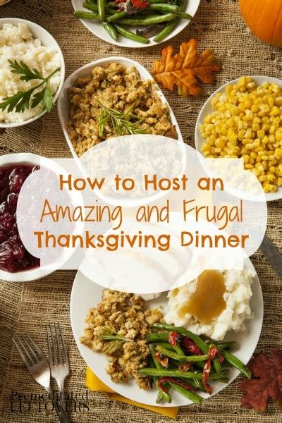 how to host a dinner how to host an amazing and frugal thanksgiving dinner