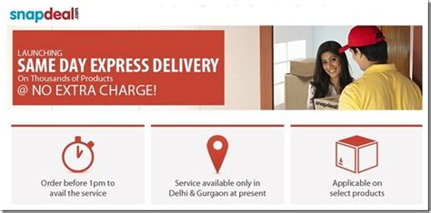 day delivery now snapdeal introduces same day delivery in delhi gurgaon