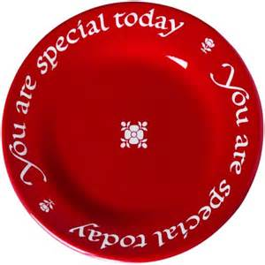 you are special today plate you are not special every day
